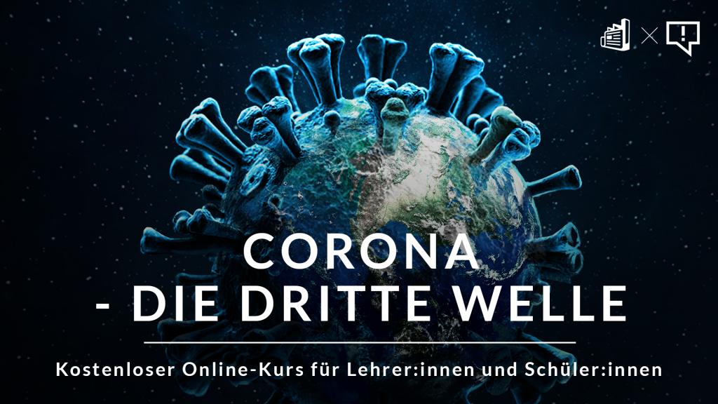 CORONA_DRITTEWELLE
